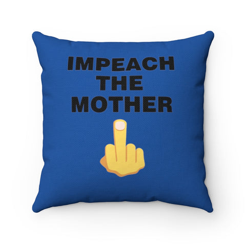 Impeach The Mother Pillow - PoliticHell
