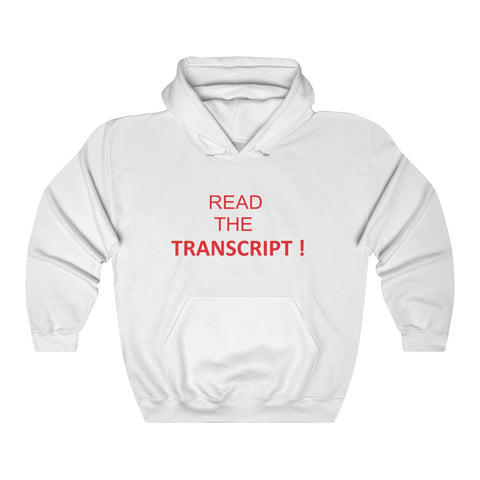 Read The Transcript Hoodie - PoliticHell