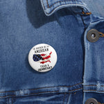 I'd Rather Be An American Than A Democrat Pin Button - PoliticHell