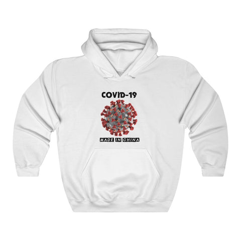 Covid-19 Made In China Hoodie - PoliticHell