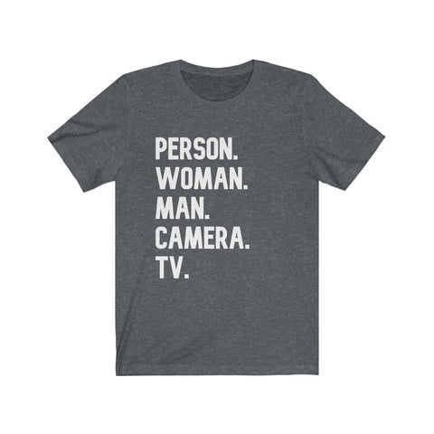 Person Woman Man Camera TV Short Sleeve Shirt - PoliticHell