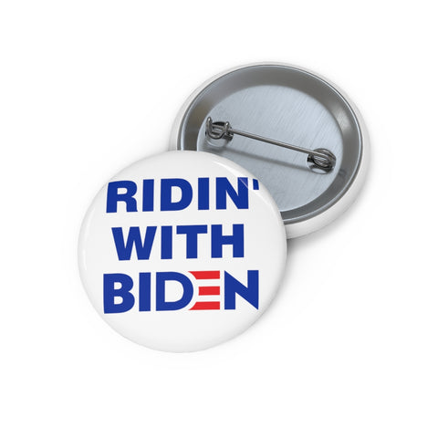 Ridin With Biden Pin Button - PoliticHell