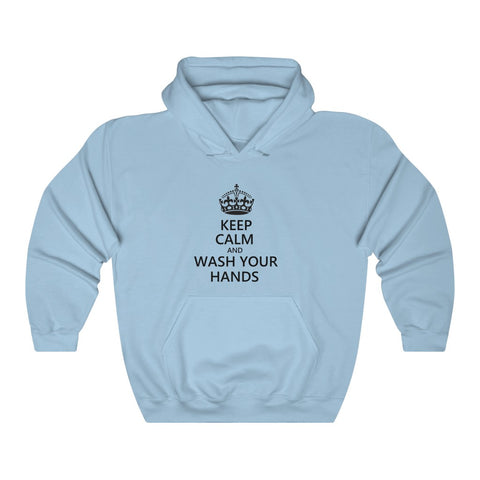 Keep Calm And Wash Your Hands Hoodie - PoliticHell