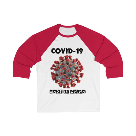 Covid-19 Made In China 3/4 Sleeve Baseball Tee - PoliticHell