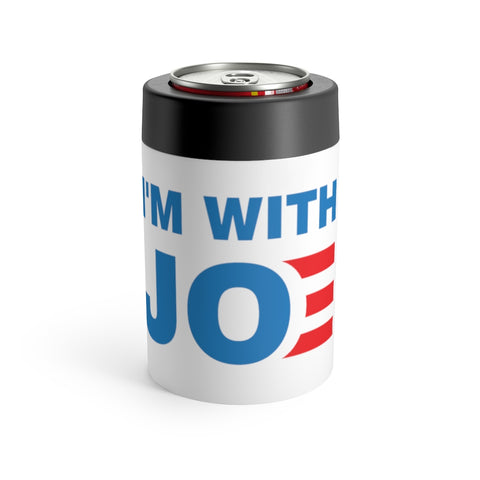 Im With Joe Can Holder - PoliticHell