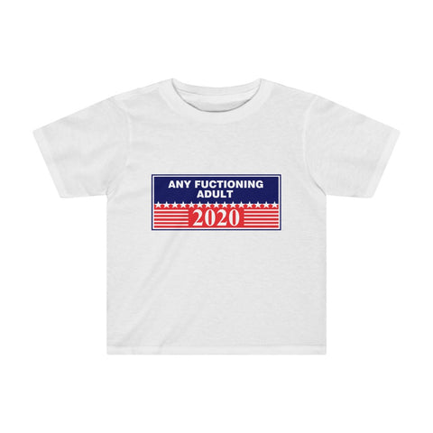 Any Functioning Adult Kids Tee - PoliticHell