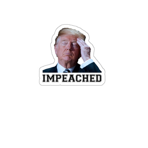 Trump Impeached Sticker - PoliticHell