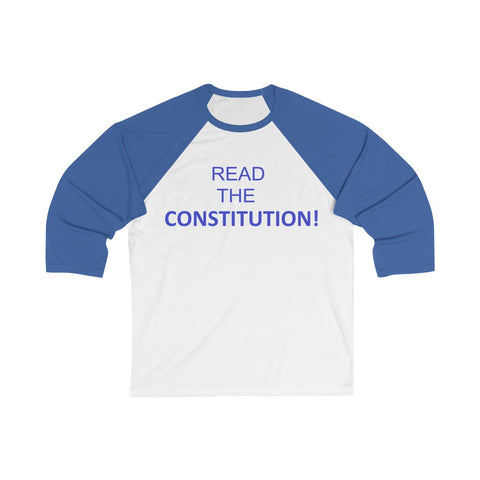 Read The Constitution 3/4 Sleeve Baseball Tee - PoliticHell