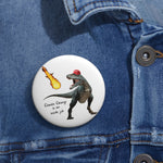 Climate Change Is An Inside Job Pin Button - PoliticHell