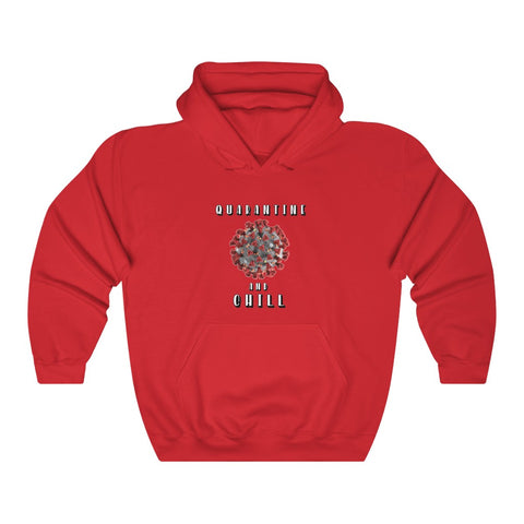 Quarantine and Chill Hoodie - PoliticHell