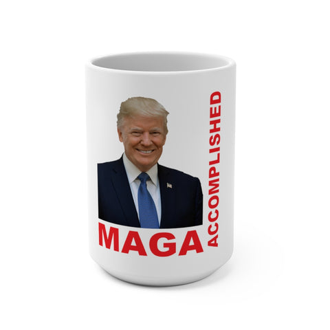 MAGA Accomplished Mug 15 oz - PoliticHell