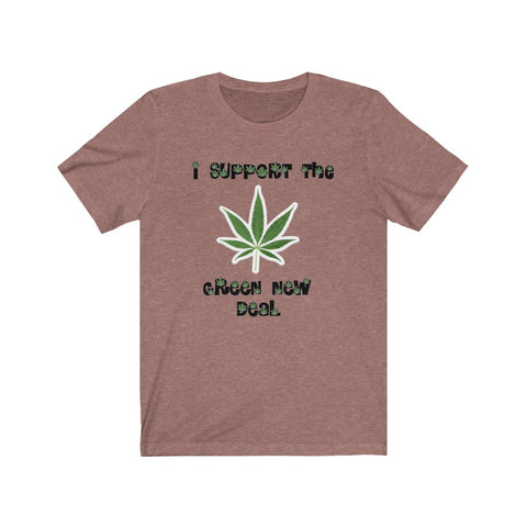 I Support The Green New Deal Short Sleeve Shirt - PoliticHell