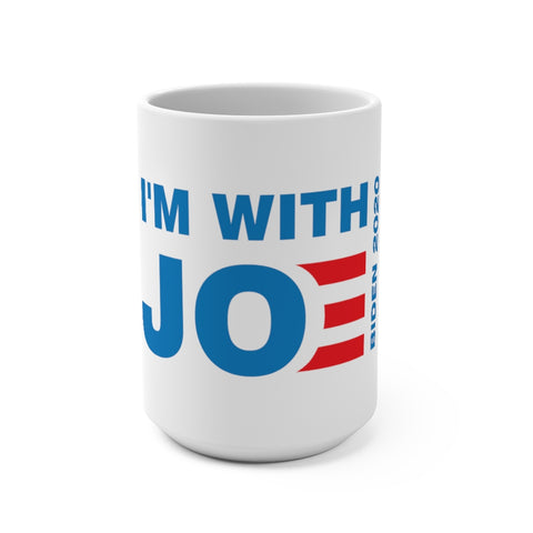 I'm With Joe Mug 15 oz - PoliticHell