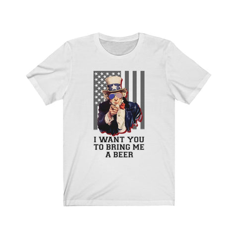 Uncle Sam I Want You To Bring Me A Beer Short Sleeve Shirt - PoliticHell