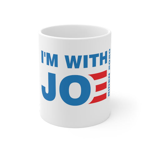 I'm With Joe Mug 11 oz - PoliticHell
