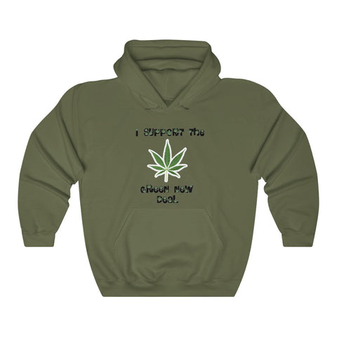 I Support The Green New Deal Hoodie - PoliticHell
