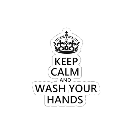 Keep Calm And Wash Your Hands Sticker - PoliticHell