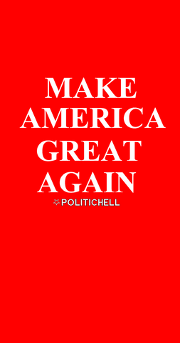 PoliticHell Make America Great Again Phone Wallpaper - PoliticHell