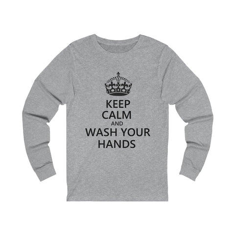 Keep Calm And Wash Your Hands Unisex Jersey Long Sleeve Tee - PoliticHell