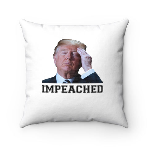 Trump Impeached Pillow - PoliticHell