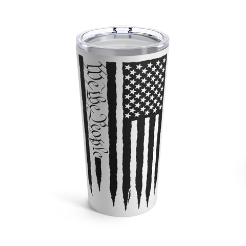 American Flag We The People Tumbler 20 oz - PoliticHell