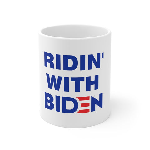 Ridin With Biden Mug 11 oz - PoliticHell