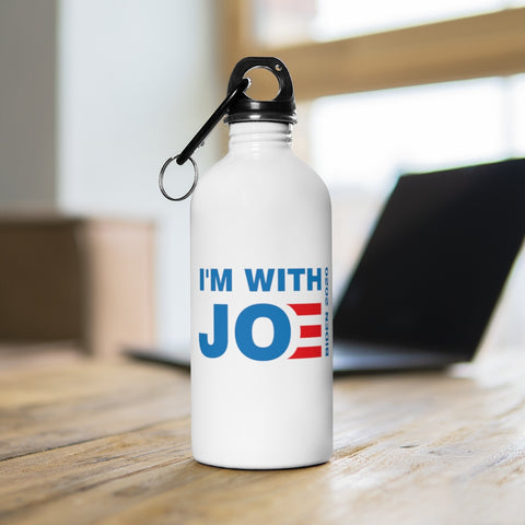 Im With Joe Stainless Steel Water Bottle - PoliticHell