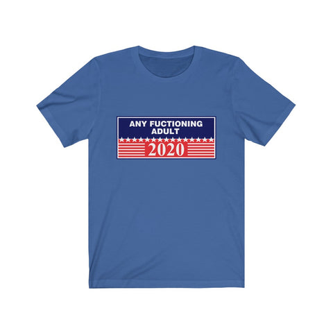 Any Functioning Adult Short Sleeve Shirt - PoliticHell