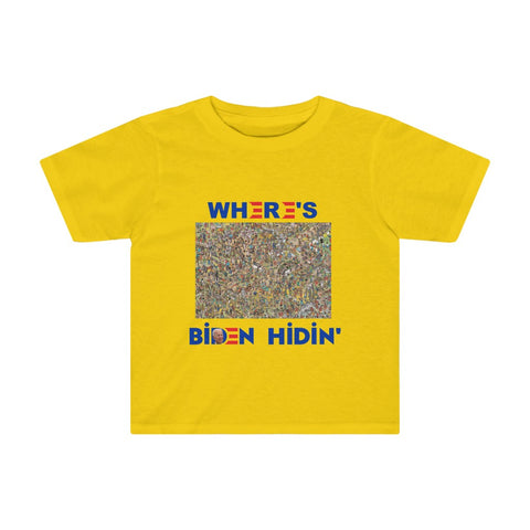 Where's Biden Hidin' Kids Tee - PoliticHell