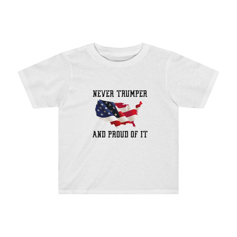 Never Trumper And Proud Of It Kids Tee - PoliticHell