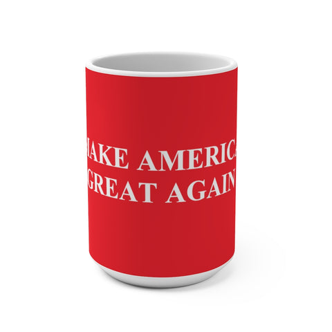 Make America Great Again Mug 15 oz - PoliticHell