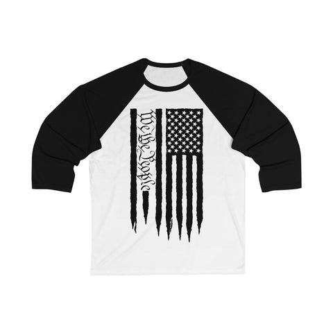 American Flag We The People 3/4 Sleeve Baseball Tee - PoliticHell