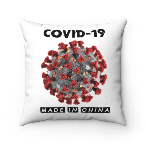Covid-19 Made In China Pillow - PoliticHell