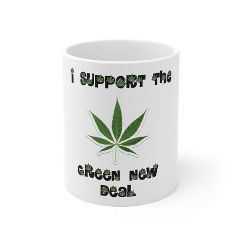 I Support The Green New Deal Mug 11 oz - PoliticHell