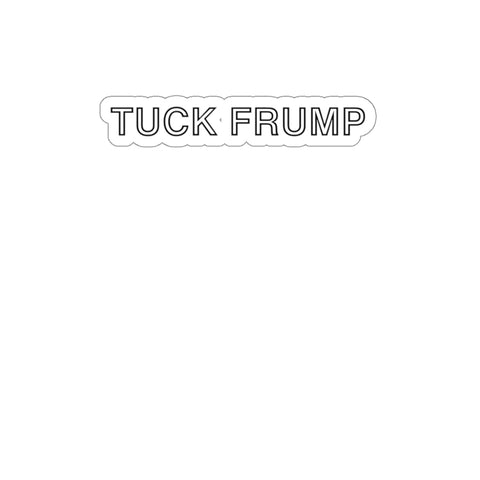 Tuck Frump Sticker - PoliticHell