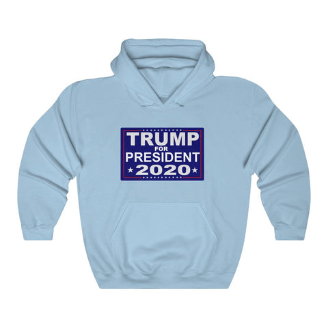 Trump For President 2020 Hoodie - PoliticHell