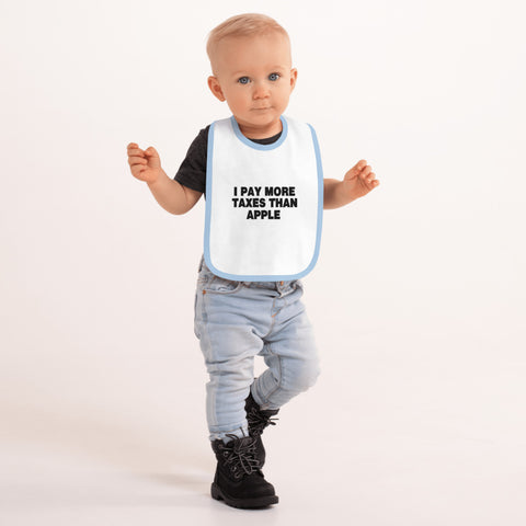 I Pay More Taxes Than Apple Embroidered Baby Bib - PoliticHell