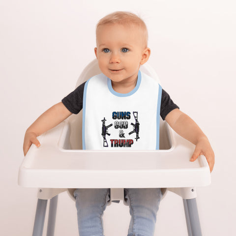 Guns God And Trump Embroidered Baby Bib - PoliticHell