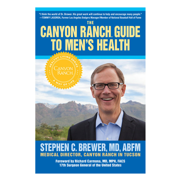 The Canyon Ranch Guide To Men