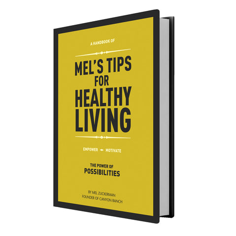 Mel's Tips for Healthy Living