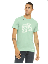 Load image into Gallery viewer, You are Loved Tee