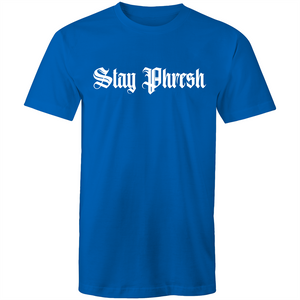 """STAY PHRESH"" T-Shirt"