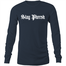 "Load image into Gallery viewer, ""STAY PHRESH"" Long Sleeve T-Shirt"