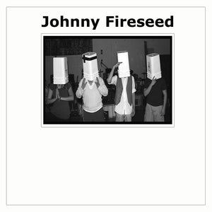 Johnny Fireseed - Debut Album