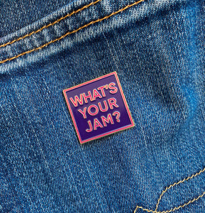 "Jamnola ""What's Your Jam?"" Enamel Pin"
