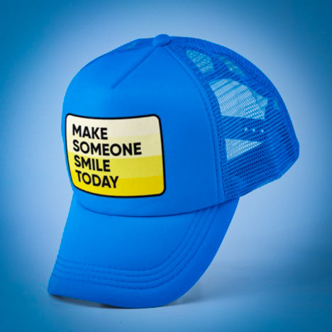 Make Someone Smile Today Trucker Hat