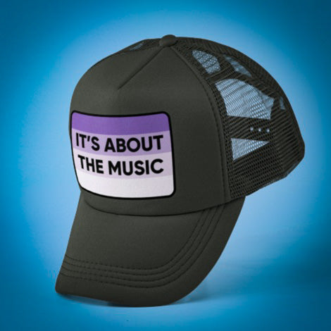 It's About The Music Trucker Hat