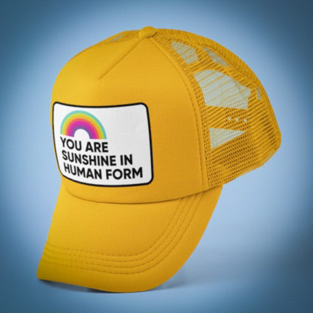 You Are Sunshine Trucker Hat