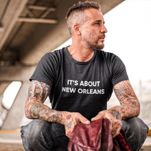Load image into Gallery viewer, It's About New Orleans™ Charity / Men's T-shirt