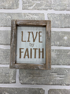 Live by faith block sign